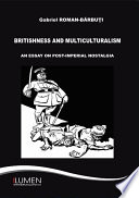 Britishness And Multiculturalism book