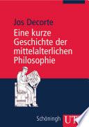 Eine kurze Geschichte der mittelalterlichen Philosophie