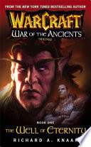 Warcraft War Of The Ancients 1 The Well Of Eternity