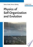 Physics of Self Organization and Evolution