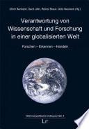 Verantwortung von Wissenschaft und Forschung in einer globalisierten Welt