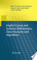 Implicit Curves and Surfaces  Mathematics  Data Structures and Algorithms