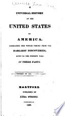 A Universal History of the United States of America