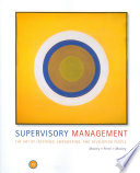 Supervisory Management  The Art of Inspiring  Empowering  and Developing