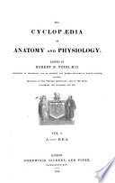 The Cyclopaedia Of Anatomy And Physiology