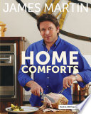 Home Comforts : accessible recipes. this tie-in book...