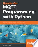 Hands On Mqtt Programming With Python
