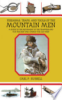 Firearms  Traps  and Tools of the Mountain Men