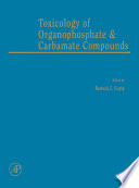 Toxicology of Organophosphate and Carbamate Compounds