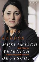 Muslimisch - weiblich - deutsch!