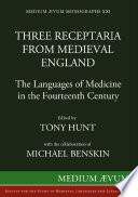 Three Receptaria from Medieval England