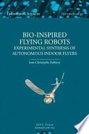 Bio inspired Flying Robots