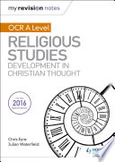 My Revision Notes OCR A Level Religious Studies  Developments in Christian Thought