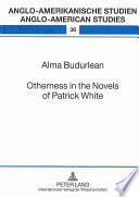 Otherness in the Novels of Patrick White