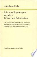 Johannes Bugenhagen zwischen Reform und Reformation
