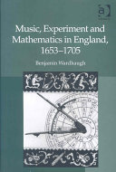 Music  Experiment and Mathematics in England  1653 1705