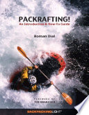 Packrafting   An Introduction   How To Guide Book PDF