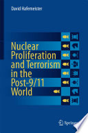 Nuclear Proliferation and Terrorism in the Post 9 11 World