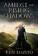 download ebook amidst the rising shadows: book three of the safanarion order series (epic fantasy adventure) pdf epub