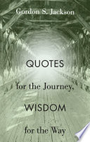 Quotes for the Journey  Wisdom for the Way