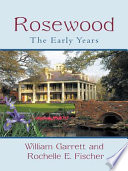 Rosewood: The Early Years Plantation Was Special A Cotton Producing
