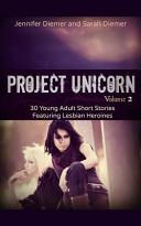 Project Unicorn  Vol 2