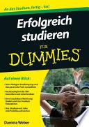 Erfolgreich studieren f  r Dummies