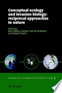 Conceptual Ecology And Invasion Biology Reciprocal Approaches To Nature