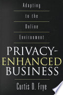 Privacy enhanced Business