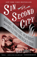 Sin In The Second City : which catered to some of america's...