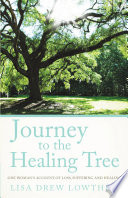 Ebook Journey to the Healing Tree Epub Lisa Drew Lowther Apps Read Mobile