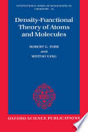 Density Functional Theory of Atoms and Molecules