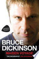 Bruce Dickinson   Maiden Voyage  The Biography