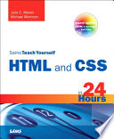 Sams Teach Yourself HTML and CSS in 24 Hours  Includes New HTML 5 Coverage