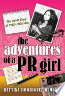 The Adventures of a PR Girl