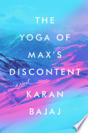 The Yoga of Max s Discontent