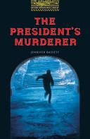 The President S Murderer