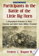 Participants in the Battle of the Little Big Horn