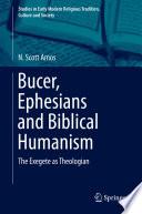 Bucer  Ephesians and Biblical Humanism