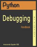 Python Debugging Handbook