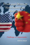 Trust and Distrust in Sino-American Relations