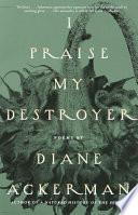 I Praise My Destroyer Book PDF