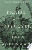 I Praise My Destroyer