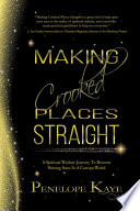 Making Crooked Places Straight Book PDF