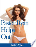 Pastor Ryan Helps Out (Free Erotica)