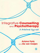 Integrative Counselling & Psychotherapy The Theory And Practice Of Relational Counselling