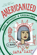 Americanized  Rebel Without a Green Card Book PDF