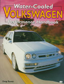 Water Cooled Volkswagen Performance Handbook