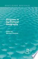 Progress in Agricultural Geography  Routledge Revivals