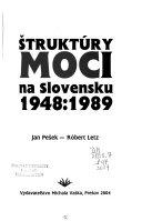 Štruktúry moci na Slovensku 1948:1989